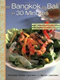 img - for From Bangkok to Bali in 30 Minutes: 175 Fast and Easy Recipes with the Lush, Tropical Flavors of Southeast Asia by Laursen, Therese Volpe, Author, Byron Laursen (2003) Paperback book / textbook / text book