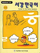 Korean for Non-Native Speakers, Workbook 1A,…