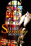 img - for Come Sunday Morning (Urban Renaissance) book / textbook / text book