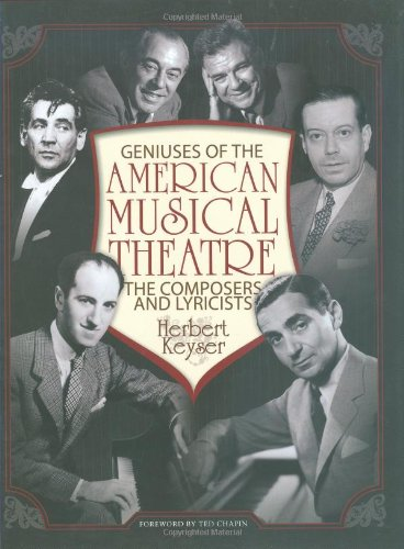 Geniuses of the American Musical Theatre: The Composers and Lyricists (Book), Herbert Keyser