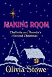 Making Room at Christmas (Charlotte Diamond Mysteries)