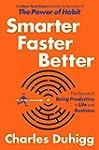 Smarter Faster Better: The Secrets of...