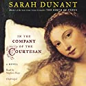 In the Company of the Courtesan Audiobook by Sarah Dunant Narrated by Stephen Hoye