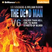 The Dead Man, Vol. 6: Colder than Hell, Evil to Burn, and Streets of Blood | Lee Goldberg, William Rabkin, Lisa Klink, Anthony Neil Smith, Barry Napier