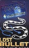 Lost Bullet (Traces: Luke Harding, Forensic Investigator)