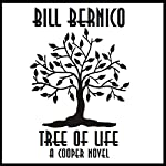 Tree of Life: A Cooper Novel | Bill Bernico