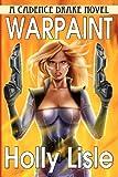 Warpaint: A Cadence Drake Novel