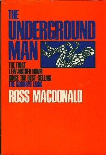 The Underground Man, ROSS MACDONALD