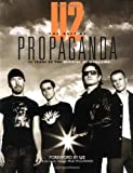 U2 -- The Best of Propaganda: 20 Years of the Official U2 Magazine