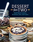 Dessert For Two: Small Batch Cookies,...