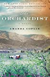 9780062188519: The Orchardist: A Novel