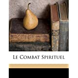 Le Combat Spirituelby Lorenzo Scupoli