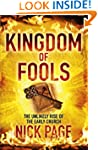 Kingdom of Fools: The Unlikely Rise o...