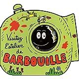 Visitez l'atelier de Barbouillepar Annette Tison