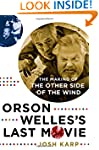 Orson Welles's Last Movie: The Making...