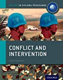 Conflict and Intervention: IB History Course Book: Oxford IB Diploma Programme