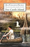 Tree Castle Island (0060002565) by George, Jean Craighead