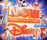 Now That's What I Call Disney 2011 by Various Artists (2011) Audio CD