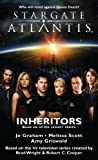 img - for Stargate Atlantis: Inheritors (Stargate Atlantis Legacy Book 6) (Stargate Atlantis Legacy) book / textbook / text book