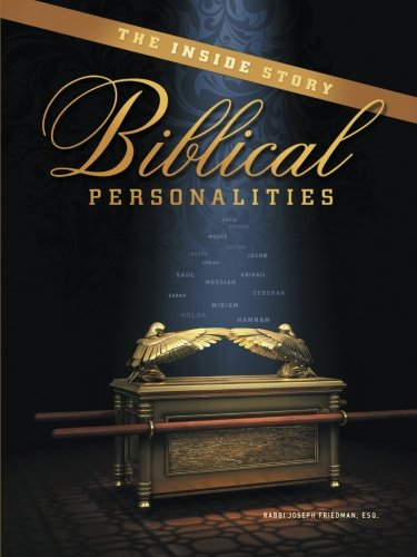 The Inside Story: Biblical Personalities.