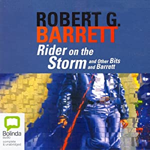 Rider on the Storm | [Robert G. Barrett]