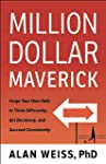Million Dollar Maverick: Forge Your O...