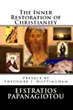 img - for The Inner Restoration of Christianity book / textbook / text book
