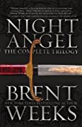 Night Angel: The Complete Trilogy by Brent Weeks cover image