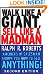 Walk Like a Giant, Sell Like a Madman...