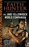 Jane Yellowrock World Companion: (InterMix) by Faith Hunter and Carol Malcolm