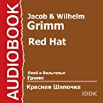 Red Hat [Russian Edition] | Jacob Grimm,Wilhelm Grimm