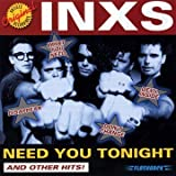 Need You Tonight & Other Hitsby INXS