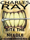 img - for Bite the Needle (Evolutions in Poetry Book 1) book / textbook / text book