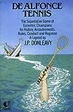 De Alfonce Tennis (0006541186) by Donleavy, J P