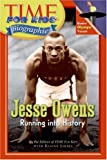 Time For Kids: Jesse Owens: Running into History (Time for Kids Biographies)
