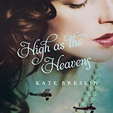 High as the Heavens Audiobook by Kate Breslin Narrated by Renee Ertl
