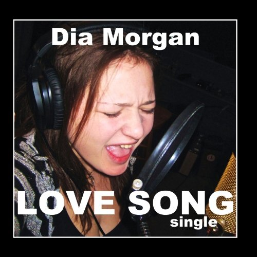 Dia Morgan - Love Song