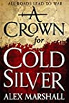 A Crown for Cold Silver (English Edit...