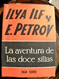img - for La Aventura De Las Doce Sillas, Ilya Ilf Y E. Petrov book / textbook / text book