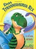 img - for Dear Tyrannosaurus Rex book / textbook / text book