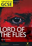 Lord of the Flies: York Notes for GCSE 2010