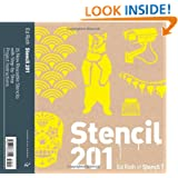Stencil 201: 25 New Reusable Stencils with Step-by-Step Project Instructions