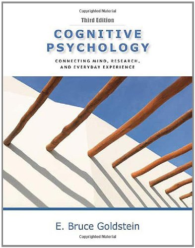 Cognitive Psychology: Connecting Mind, Research and...