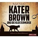 Kater Brown und die Klostermorde | Ralph Sander