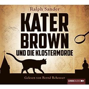 Kater Brown und die Klostermorde Hörbuch