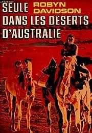 Seule dans les déserts d'Australie