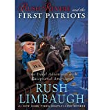 Rush Revere and the First Patriots: Time-Travel Adventures With Exceptional Americans (Hardback) - Common