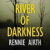 River of Darkness | Rennie Airth