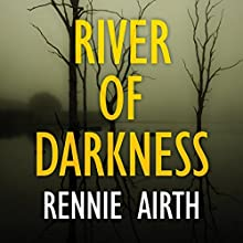 River of Darkness (       UNABRIDGED) by Rennie Airth Narrated by Peter Wickham