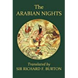 The Arabian Nights Complete and Unabridged (Unexpurgated Edition) (Halcyon Classics)by Sir Richard F. Burton